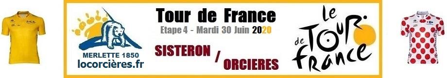 Etape 4 Orcières TOUR de FRANCE 2020 locorcieres