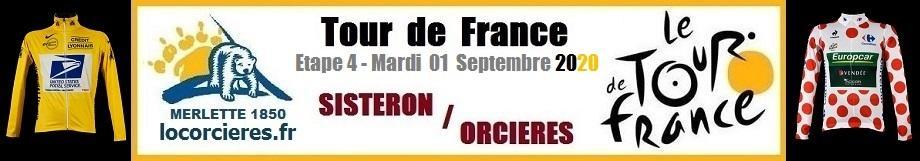 Etape 4 Orcières TOUR de FRANCE 2020 Hautes-Alpes
